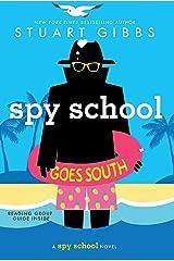 Spy School Goes South Kindle Edition