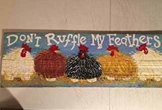 Olga212Patrick Chicken Coop Sign 20x6in Large Custom Dont Ruffle My Feathers Rustic Wood i Country Sign Hens Roosters Farm Signhicken Coop Sign