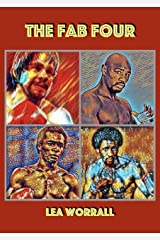 The Fab Four (Boxing's Last Golden Era Book 1) Kindle Edition