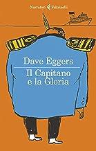 Il Capitano e la Gloria (Italian Edition)