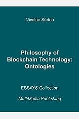 Philosophy of Blockchain Technology - Ontologies Kindle Edition