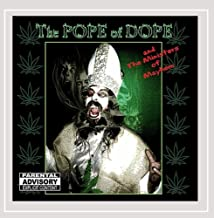 The Pope of Dope and the Ministers of Mayhem [Explicit]