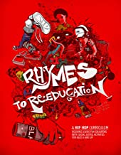 Rhymes to Re-Education: A Hip Hop Curriculum