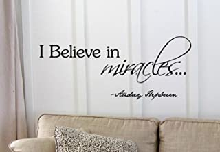 I believe in miracles... Audrey Hepburn Vinyl wall art Inspirational quotes and saying home decor decal sticker steamss
