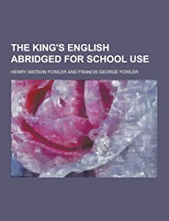 The King's English Abridged for School Use