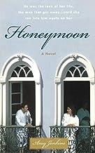 Honeymoon: A Novel