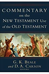 Commentary on the New Testament Use of the Old Testament Kindle Edition