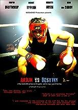 Arjun vs Destiny