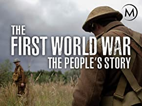 The First World War: The People's Story
