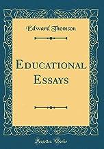 Educational Essays (Classic Reprint)
