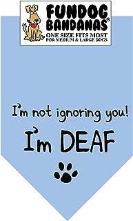I'm Not Ignoring You; I'm Deaf! Dog Bandana