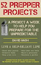 52 Prepper Projects: A Project a Week to Help You Prepare for the Unpredictable PDF