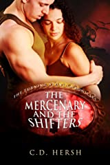 The Mercenary and the Shifters (The Turning Stone Chronicles Book 4) Kindle Edition