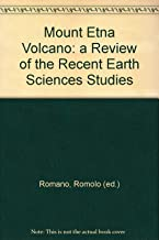 Mount Etna Volcano. a Review of the Recent Earth Science Studies.