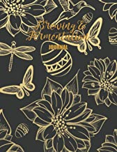 Brewing & Fermentation journal: Blank Brewing Recipe Notebook to Track and Record Your Probiotic Drinks & Home Brewed Beve...