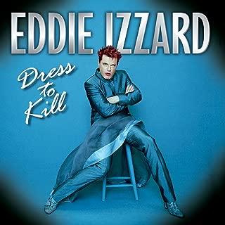 Eddie Izzard: Dress to Kill