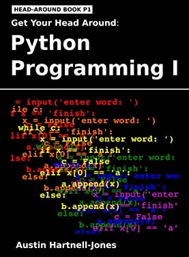 Get Your Head Around: Python Programming I