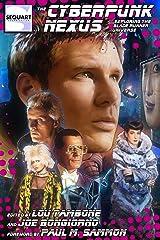 The Cyberpunk Nexus: Exploring the Blade Runner Universe Kindle Edition