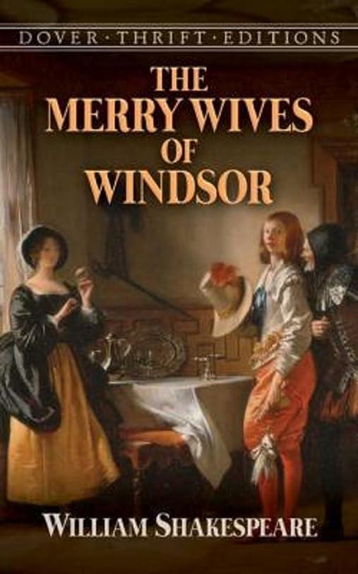 スカート神染色The Merry Wives of Windsor (Annotated) (English Edition)