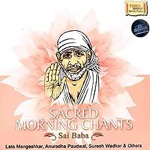 Sacred Morning Chants – Sai Baba