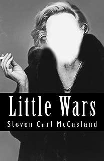 Little Wars: a play