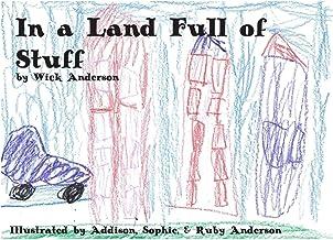 A Land Full of Stuff