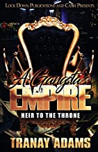 A Gangsta's Empire: Heir to the Throne