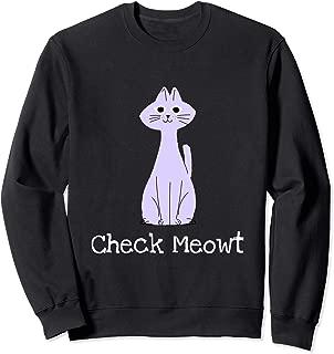 Best check meowt sweatshirt Reviews