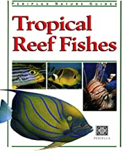 Tropical Reef Fishes: Periplus Nature Guide (Periplus Nature Guides)
