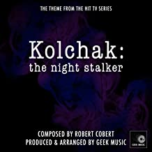 Kolchak - The Night Stalker - Main Theme