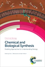 Chemical and Biological Synthesis: Enabling Approaches for Understanding Biology (ISSN)