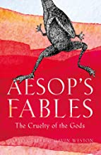 Aesop's Fables: The Cruelty of the Gods