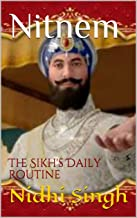 Nitnem: The Sikh's Daily Routine