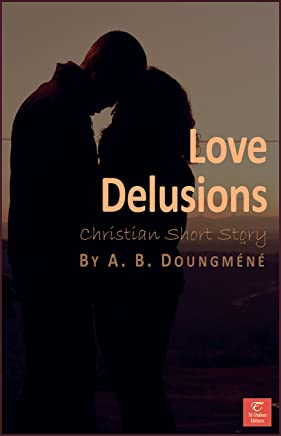 Love Delusions (Temptations and Victories Book 1) (English Edition)