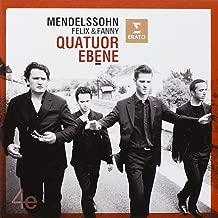 Felix & Fanny Mendelssohn: String Quartets Op. 13 in A minor, Op. 80 in F minor and Quartet in E flat major