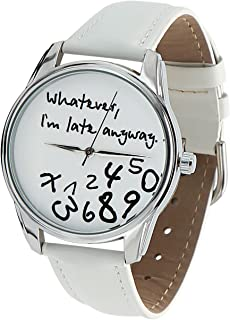 Whatever, I'm Late Anyway Watch,The Original White ZIZ Unisex Wrist Watch, Funny Wrist Watch, Every Watch Comes in A Beautiful Gift Box and with an Additional Band