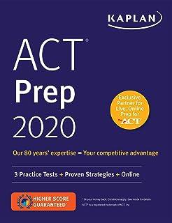 ACT Prep 2020: 3 Practice Tests + Proven Strategies + Online