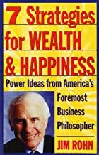 Seven Strategies for Wealth and Happiness by Jim Rohn (30-Nov-1996) Paperback
