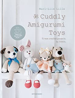Cuddly Amigurumi Toys: 15 New Crochet Projects by Lilleliis
