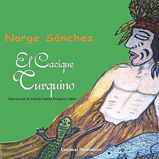 El cacique Turquino: Libro de cuentos ilustrado