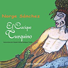 El cacique Turquino: Libro de cuentos ilustrado (Spanish Edition)