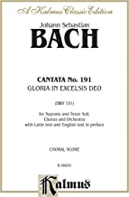 Cantata No. 191 -- Gloria in Excelsis Deo: Satb with St Soli (Latin Language Edition)