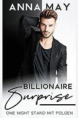 Billionaire Surprise: One Night Stand mit Folgen (Billionaire Love Stories) (German Edition) Format Kindle