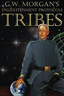Tribes (G.W. Morgan's The Enlightenment Protocols Book 1)