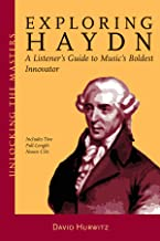 Exploring Haydn: A Listener's Guide to Music's Boldest Innovator