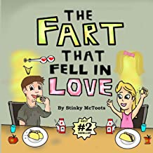 The Fart That Fell In Love (Stinky Epic)