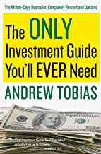 The Only Investment Guide You'll Ever Need by Andrew Tobias (5-Jan-2011) Paperback