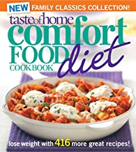 Taste of Home Comfort Food Diet Cookbook: New Family Classics Collection: Lose Weight with 416 More Great Recipes!