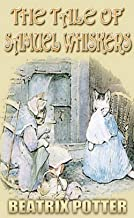 THE TALE OF SAMUEL WHISKERS : A Beautifully Illustrated Children's Picture Book by age 3-9