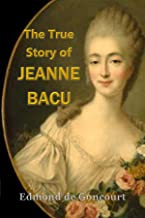 "The True Story of Jeanne Becu, ""a Mistress of Versailles"""